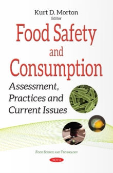 Food Safety & Consumption : Assessment, Practices & Current Issues, Paperback Book