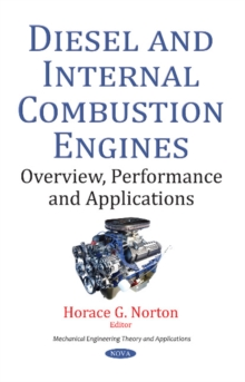 Diesel & Internal Combustion Engines : Overview, Performance & Applications, Paperback Book