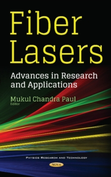 Fiber Lasers : Advances in Research & Applications, Hardback Book