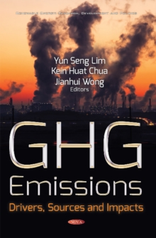 GHG Emissions : Drivers, Sources & Impacts, Hardback Book