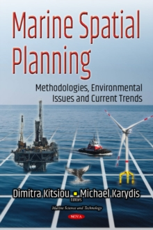 Marine Spatial Planning : Methodologies, Environmental Issues & Current Trends, Hardback Book