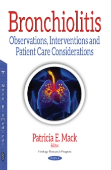 Bronchiolitis : Observations, Interventions & Patient Care Considerations, Paperback Book