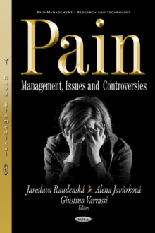 Pain : Management, Issues & Controversies, Hardback Book
