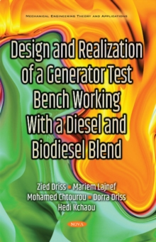 Design & Realization of a Generator Test Bench Working with a Diesel & Biodiesel Blend, Paperback Book