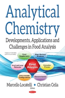 Analytical Chemistry : Developments, Applications & Challenges in Food Analysis, Hardback Book