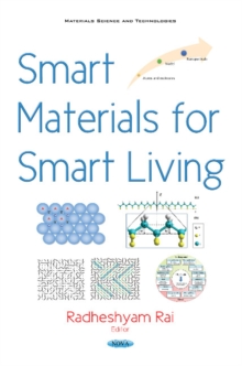 Smart Materials for Smart Living, Hardback Book