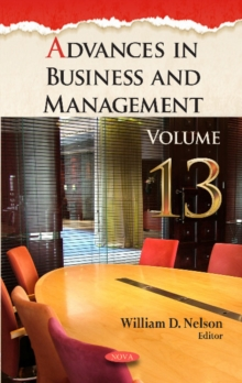 Advances in Business & Management : Volume 13, Hardback Book