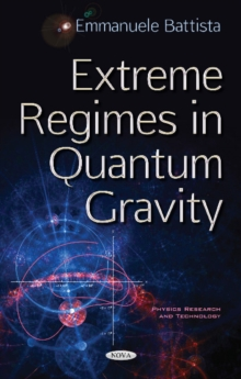 Extreme Regimes in Quantum Gravity, Hardback Book