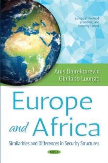 Europe & Africa : Similarities & Differences in Security Structures, Paperback Book