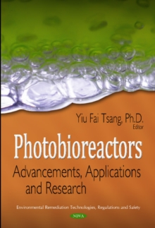 Photobioreactors : Advancements, Applications & Research, Hardback Book