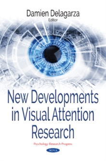 New Developments in Visual Attention Research, Paperback Book
