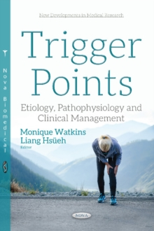 Trigger Points : Etiology, Pathophysiology & Clinical Management, Paperback Book