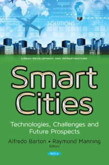 Smart Cities : Technologies, Challenges & Future Prospects, Paperback Book