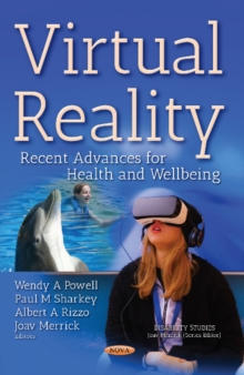 Virtual Reality : Recent Advances for Health & Wellbeing, Paperback / softback Book