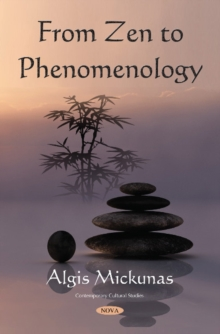 From Zen to Phenomenology, Paperback / softback Book
