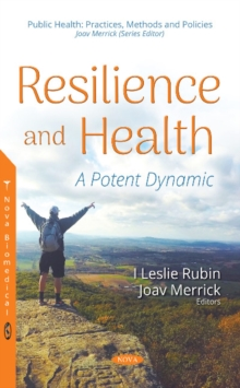 Resilience and Health : A Potent Dynamic, Hardback Book