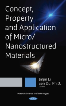 Concept, Property and Application of Micro / Nanostructured Materials, Hardback Book