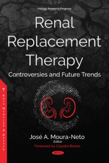 Renal Replacement Therapy : Controversies and Future Trends, Hardback Book