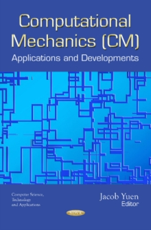 Computational Mechanics (CM) : Applications and Developments, Paperback / softback Book