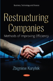 Restructuring Companies : Methods of Improving Efficiency, Paperback / softback Book