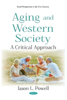 Aging and Western Society : A Critical Approach, Paperback / softback Book