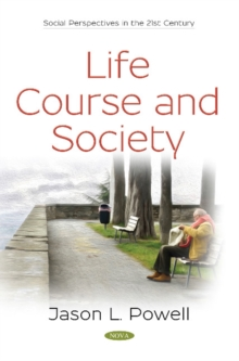 Life Course and Society, Paperback / softback Book