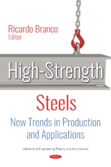 High-Strength Steels : New Trends in Production and Applications, Hardback Book