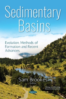 Sedimentary Basins : Evolution, Methods of Formation and Recent Advances, Paperback / softback Book