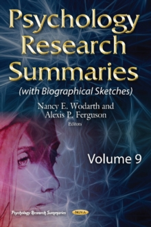 Psychology Research Summaries -- Volume 9 : with Biographical Sketches, Hardback Book
