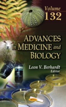 Advances in Medicine and Biology : Volume 132, Hardback Book