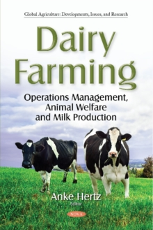 Dairy Farming : Operations Management, Animal Welfare and  Milk Production, Paperback / softback Book