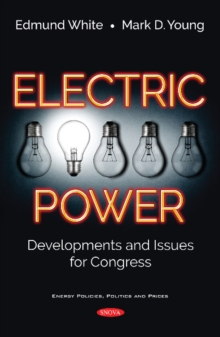Electric Power : Developments and Issues for Congress, Paperback / softback Book
