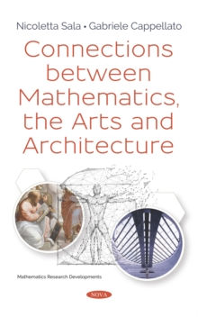 Connections between Mathematics, the Arts and Architecture, PDF eBook