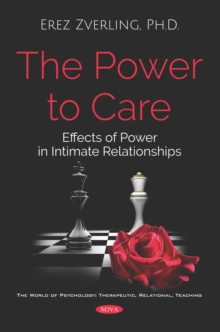 The Power to Care: Effects of Power in Intimate Relationships, PDF eBook
