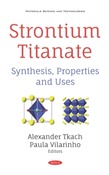 Strontium Titanate: Synthesis, Properties and Uses, PDF eBook