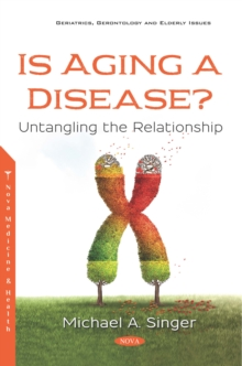 Is Aging a Disease? Untangling the Relationship, PDF eBook