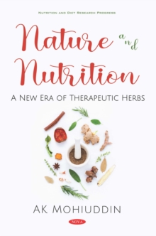 Nature and Nutrition: A New Era of Therapeutic Herbs, PDF eBook