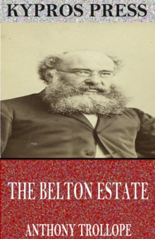 The Belton Estate, EPUB eBook