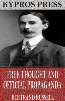 Free Thought and Official Propaganda, EPUB eBook