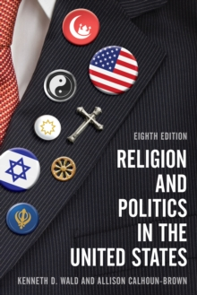 Religion and Politics in the United States, Paperback Book