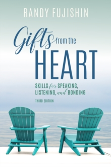 Gifts from the Heart : Skills for Speaking, Listening, and Bonding, Paperback Book