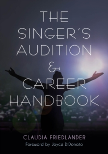 The Singer's Audition & Career Handbook, EPUB eBook
