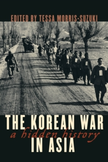 The Korean War in Asia : A Hidden History, Paperback Book