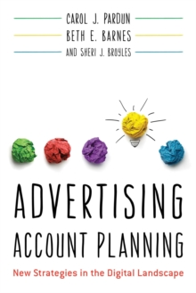Advertising Account Planning : New Strategies in the Digital Landscape, EPUB eBook