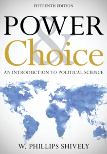 Power & Choice : An Introduction to Political Science, Paperback / softback Book