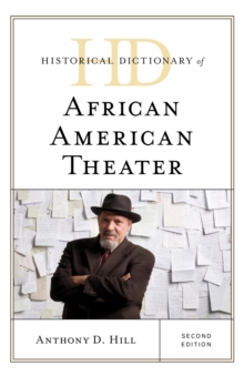 Historical Dictionary of African American Theater, EPUB eBook