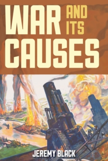 War and Its Causes, Paperback / softback Book