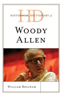 Historical Dictionary of Woody Allen, EPUB eBook