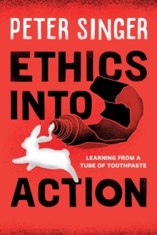 Ethics into Action : Learning from a Tube of Toothpaste, EPUB eBook