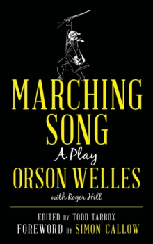 Marching Song : A Play, EPUB eBook